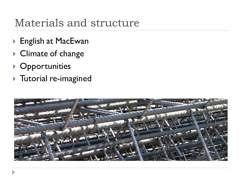  English at MacEwan  Climate of change  Opportunities  Tutorial re-imagined