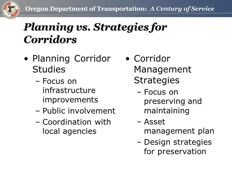 Pilot Corridor – US 97 Segment Characteristics –NHS Statewide Freight Route –2010 ADT = 2,000 –Rural Two Lane Segments –Narrow Shoulders –Incorporates three smaller communities 2015 STIP Project –Grass Valley to Shaniko