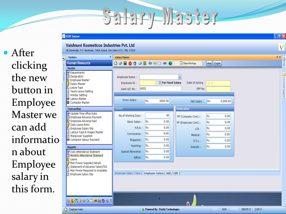 After clicking the new button in Employee Master we can add informatio n about Employee salary in this form.