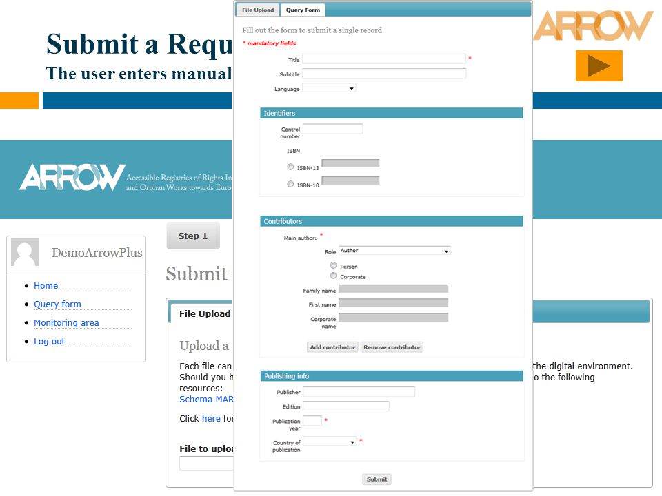 Submit a Request – Query form The user enters manually the metadata of the book requested