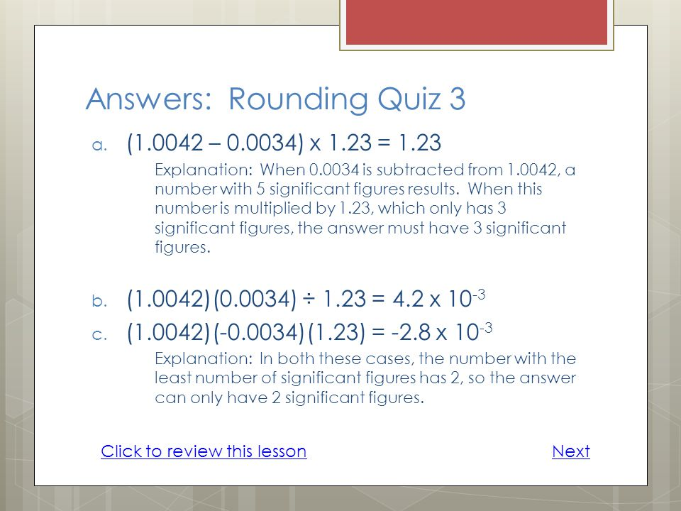 Answers: Rounding Quiz 3 a.