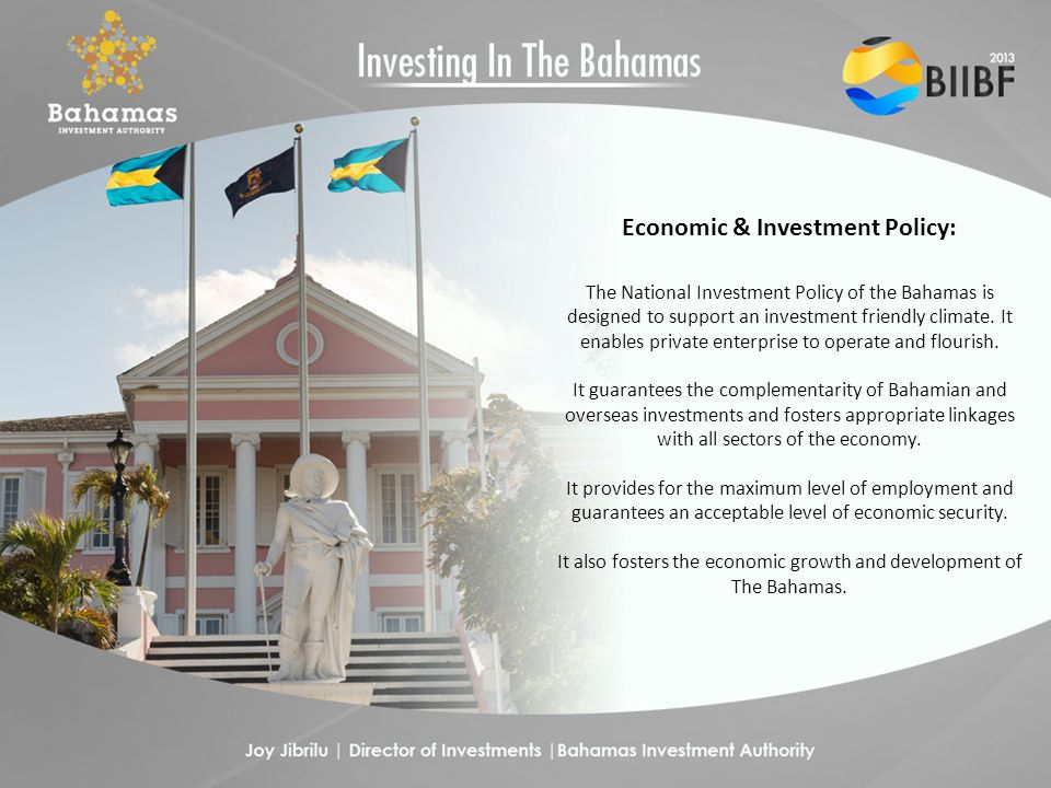 Administration of the Investment Policy: The Executive Management of the Investment Policy is resident in the National Economic Council (NEC) which is headed by the Prime Minister of The Bahamas.
