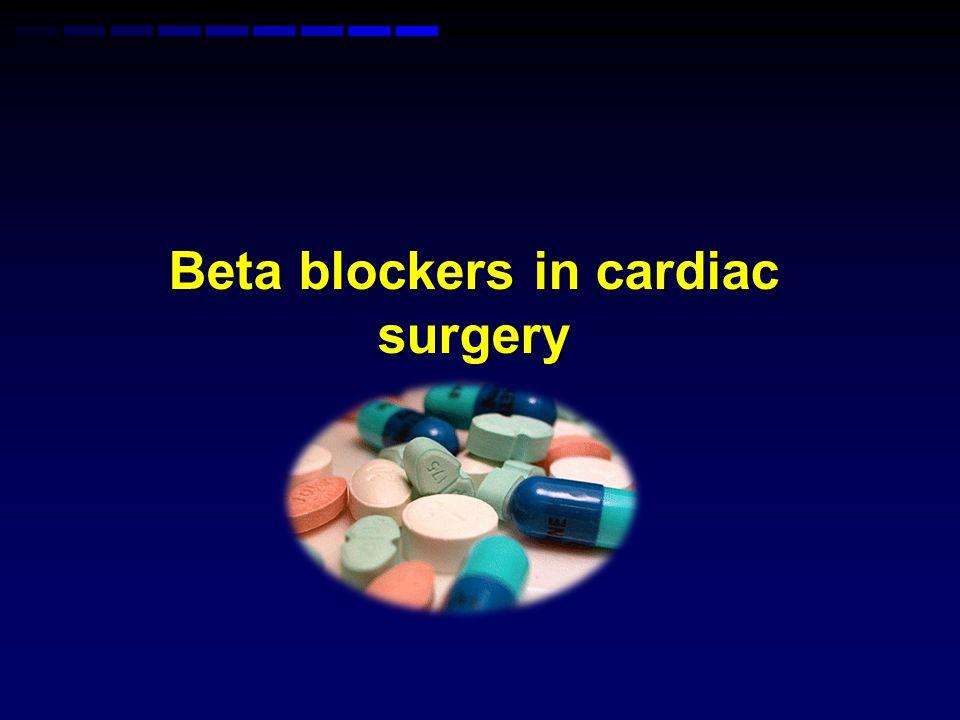 Beta blockers in cardiac surgery