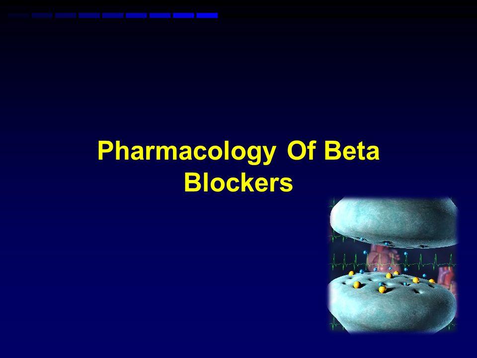 Pharmacology Of Beta Blockers