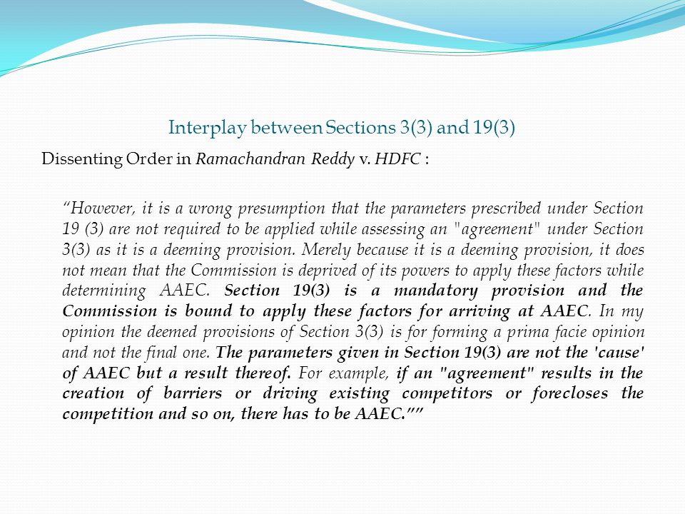 Interplay between Sections 3(3) and 19(3) Dissenting Order in Ramachandran Reddy v.