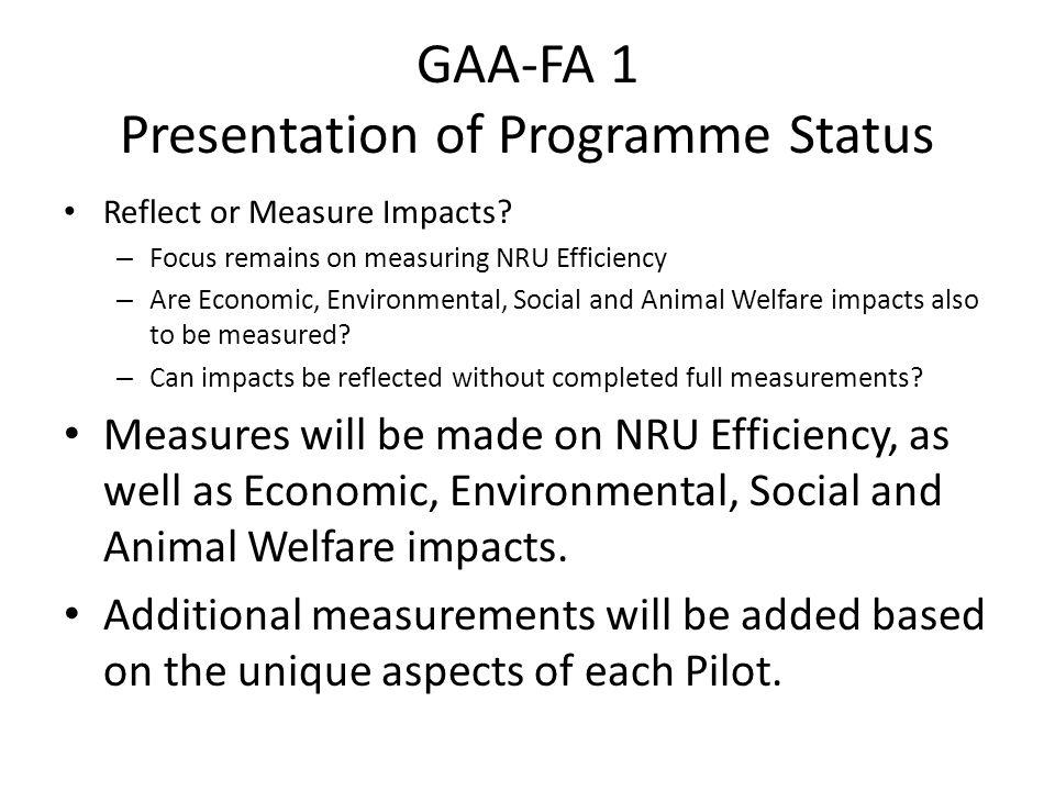 GAA-FA 1 Presentation of Programme Status Reflect or Measure Impacts.