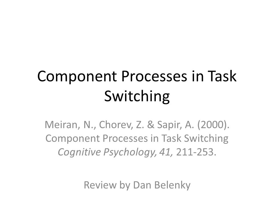 Idea and Background A paradigm used to study cognitive control is task-switching. – But how executive is it.
