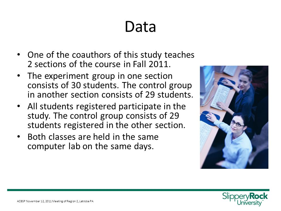 Data One of the coauthors of this study teaches 2 sections of the course in Fall 2011.