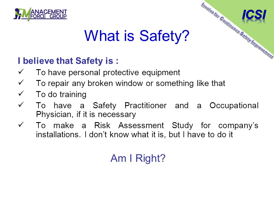 What is Safety.