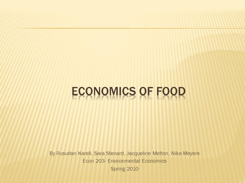 By Rusudan Kareli, Sara Stenard, Jacqueline Melton, Nika Meyers Econ 203- Environmental Economics Spring 2010
