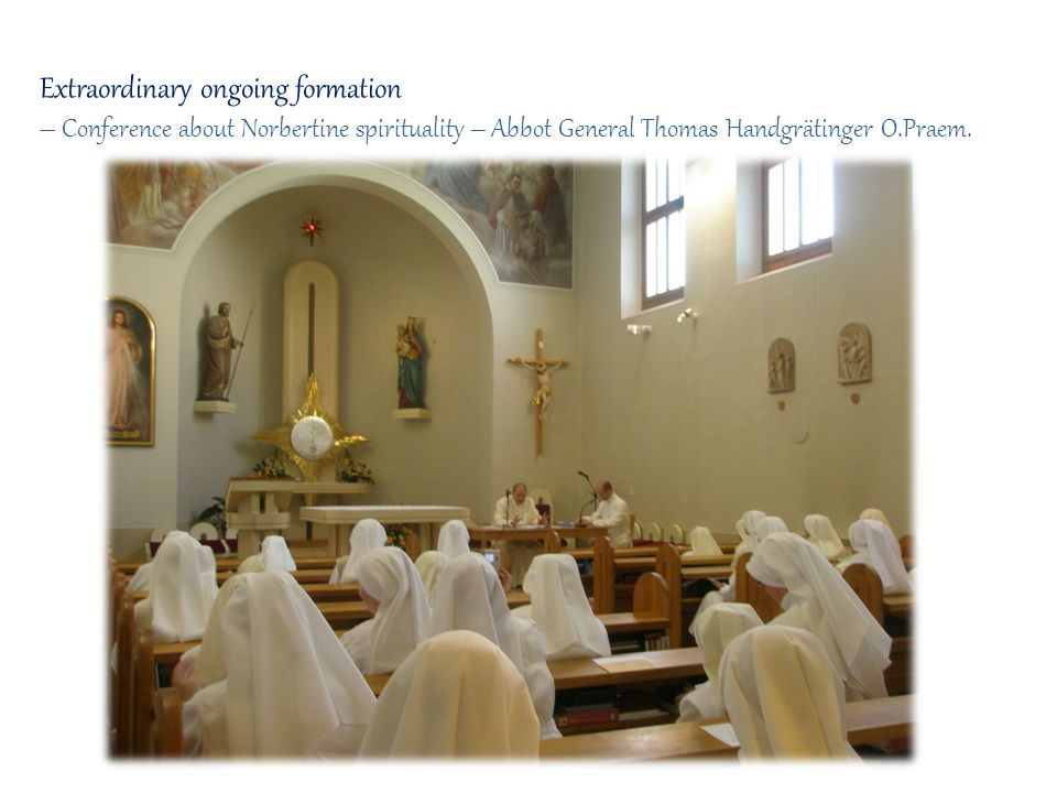 Extraordinary ongoing formation – Conference about Norbertine spirituality – Abbot General Thomas Handgrätinger O.Praem.