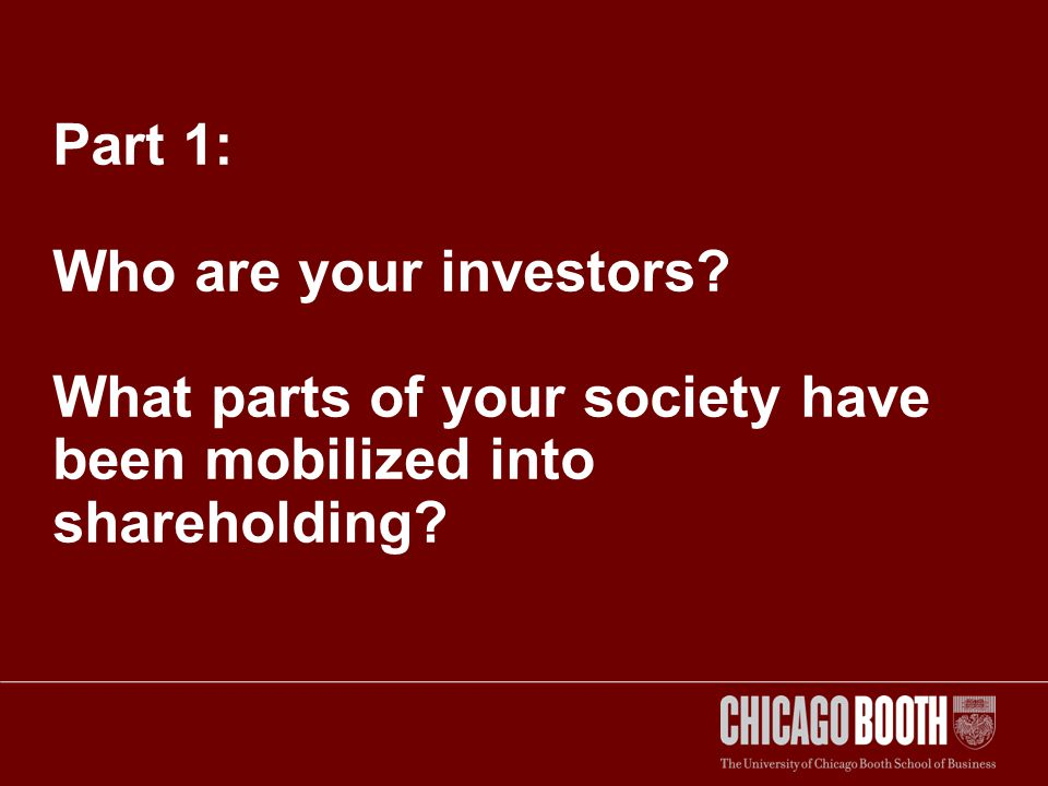 Part 1: Who are your investors? What parts of your society have been mobilized into shareholding?