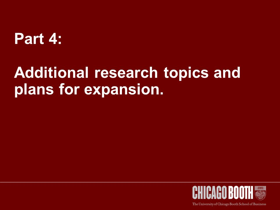 Part 4: Additional research topics and plans for expansion.