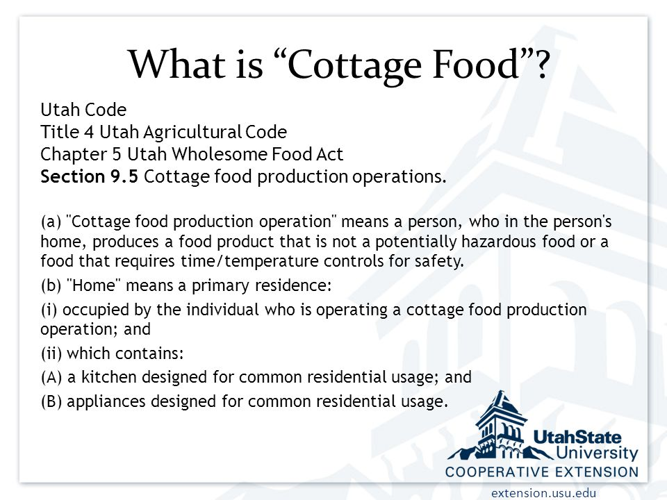 extension.usu.edu What is Cottage Food .
