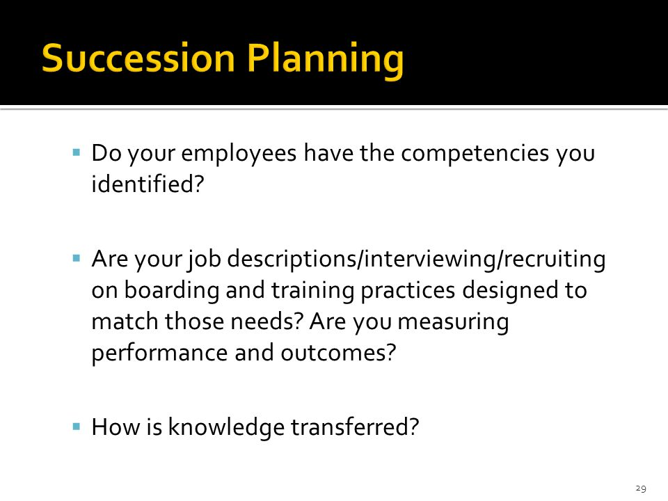  Do your employees have the competencies you identified.