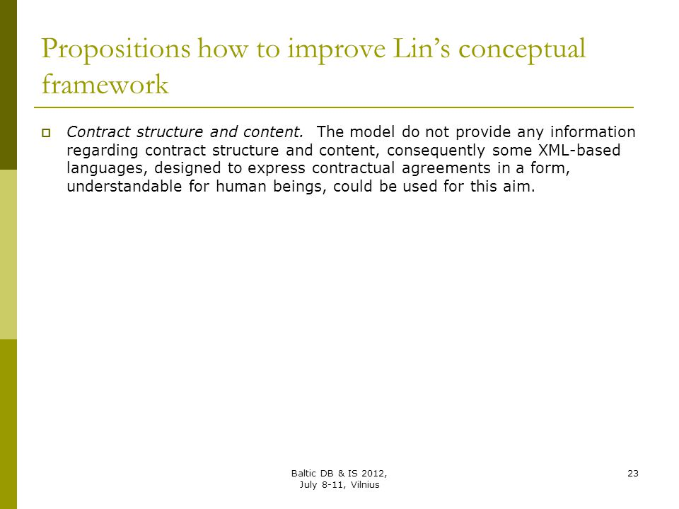 Propositions how to improve Lin's conceptual framework  Contract structure and content. The model do not provide any information regarding contract s