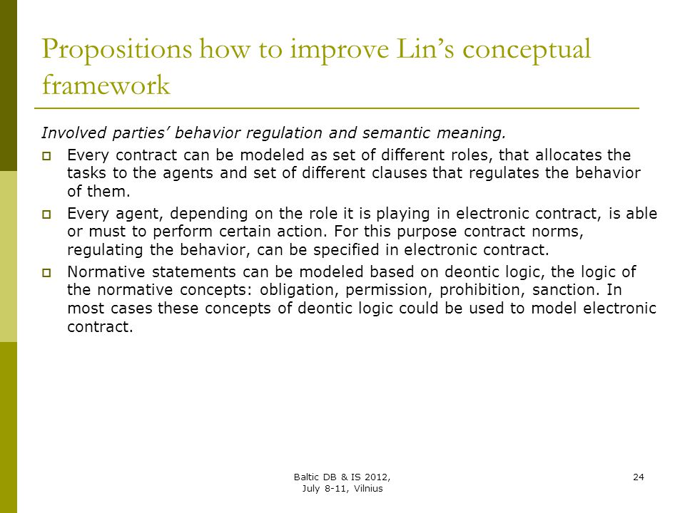 Propositions how to improve Lin's conceptual framework Involved parties' behavior regulation and semantic meaning.  Every contract can be modeled as