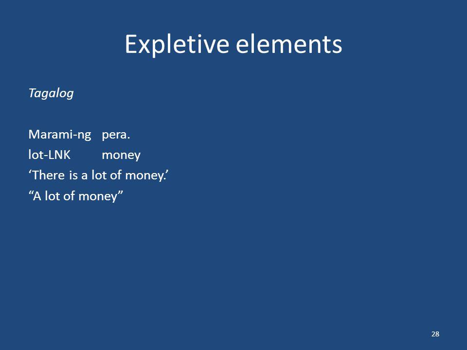 Expletive elements Tagalog Marami-ngpera.