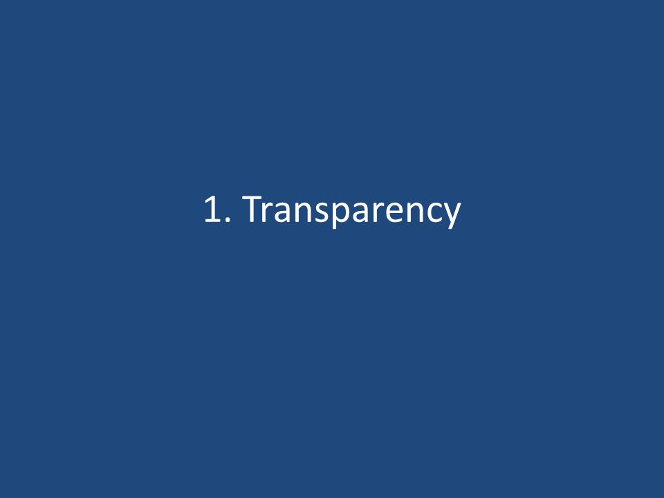 1. Transparency