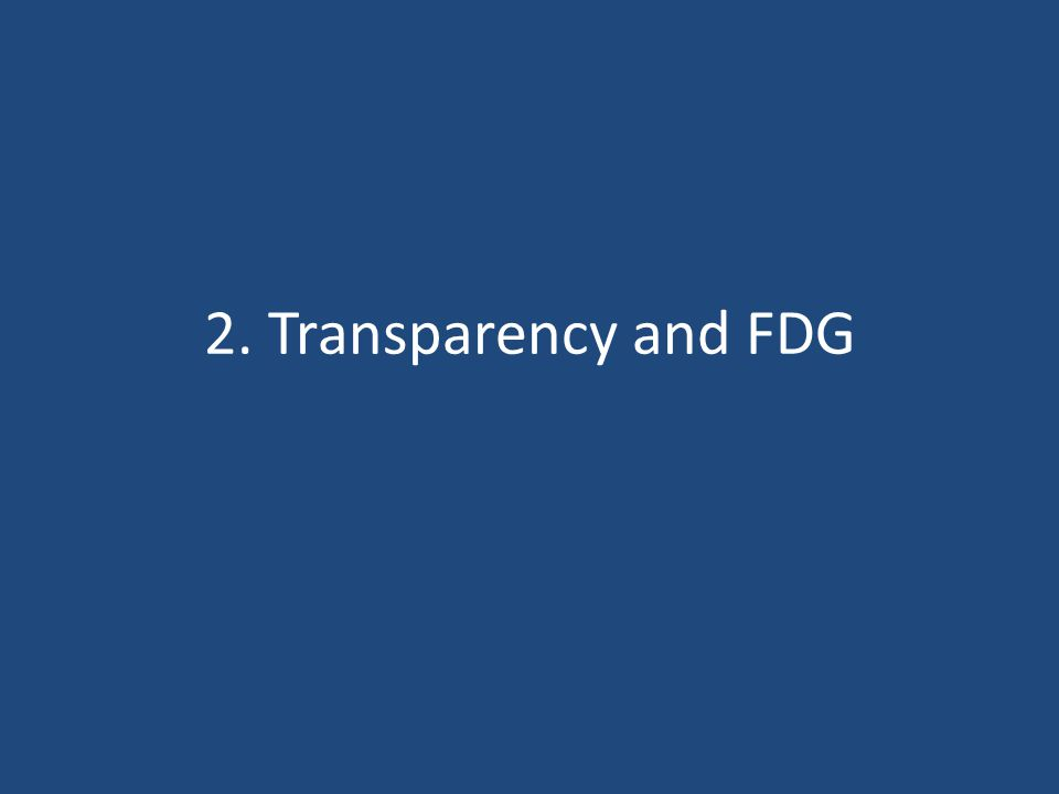 2. Transparency and FDG