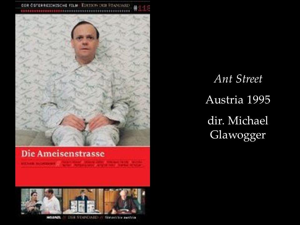 Ant Street Austria 1995 dir. Michael Glawogger