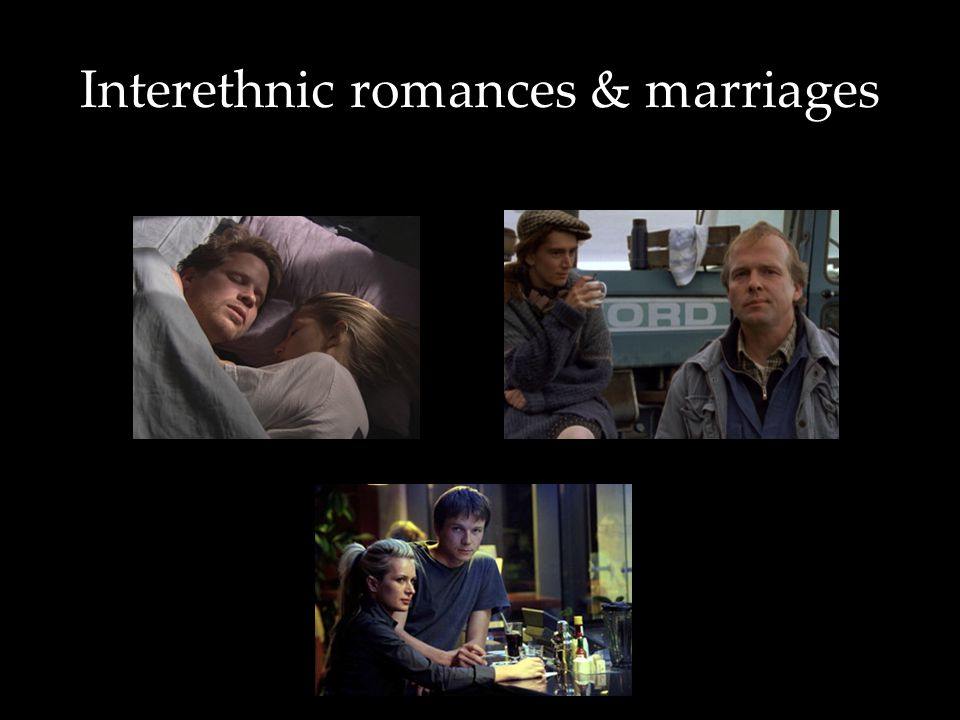 Interethnic romances & marriages