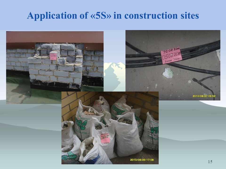 Application of «5S» in construction sites 15