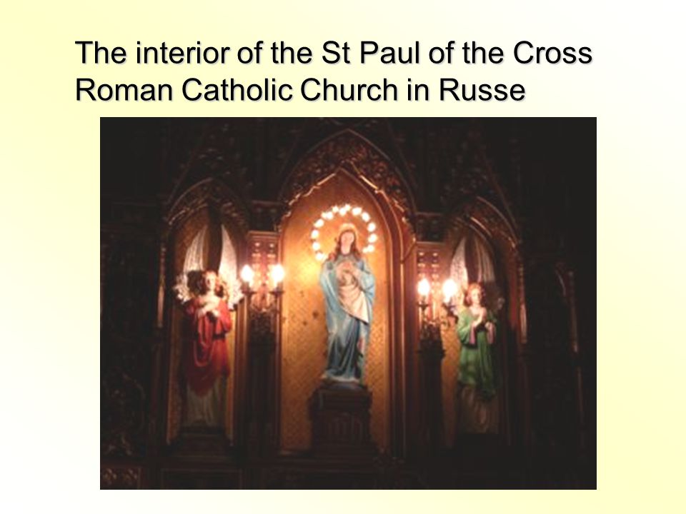 The interior of the St Paul of the Cross Roman Catholic Church in Russe