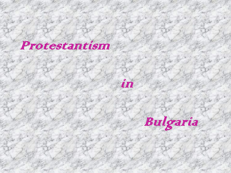 Protestantism in Bulgaria