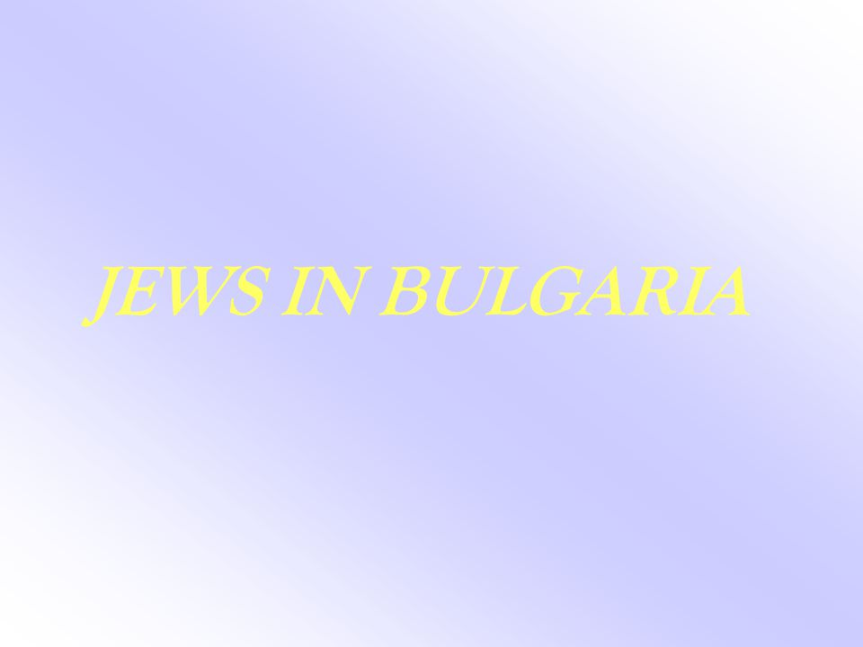 JEWS IN BULGARIA