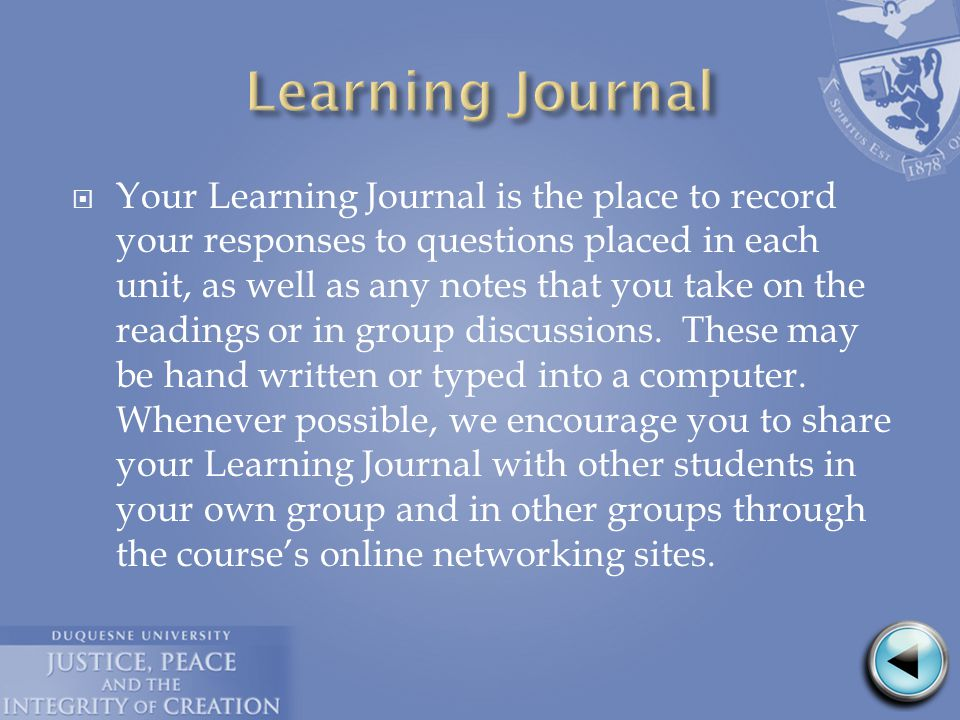  After the reading and discussion, take time to write in your Learning Journal:  Has your understanding of the critical concepts changed through your learning during this unit.