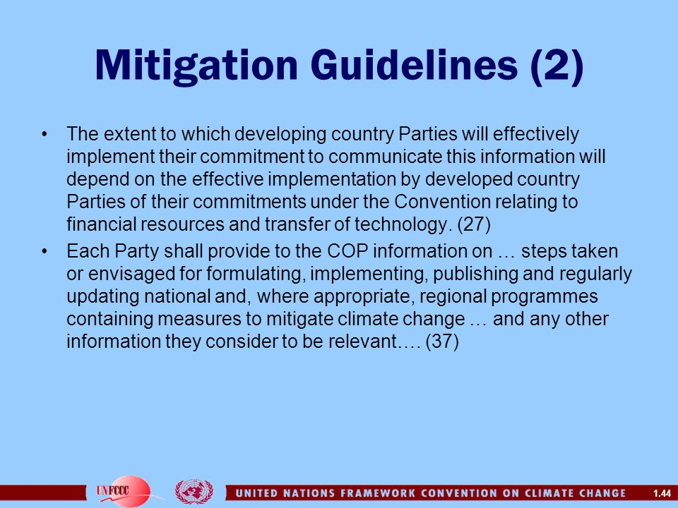 1.44 Mitigation Guidelines (2) The extent to which developing country Parties will effectively implement their commitment to communicate this informat