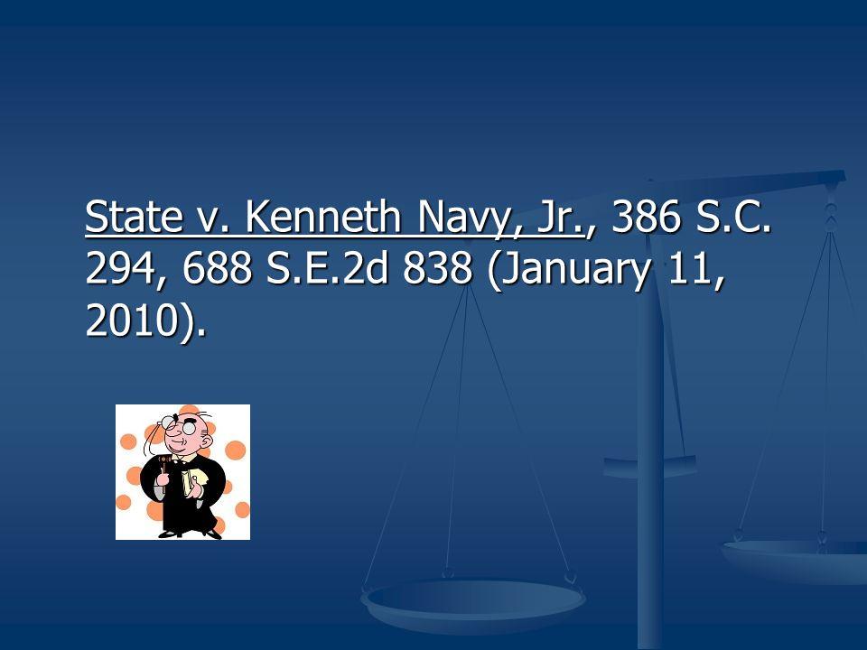 Samuel Anthony Wilder v. State, Op. No. 26841 (Filed July 26, 2010).
