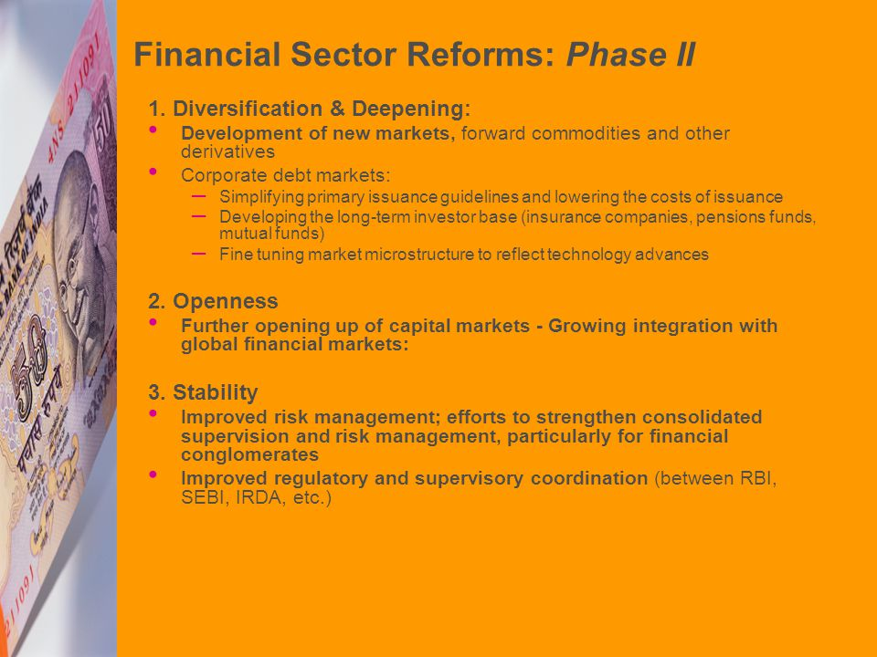 Financial Sector Reforms: Phase II 1.