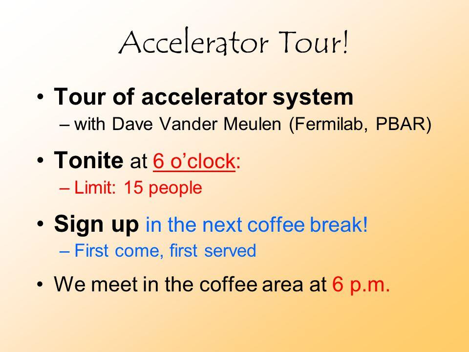 Accelerator Tour.