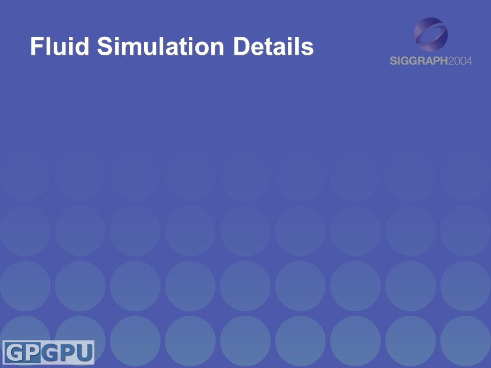 Fluid Simulation Details