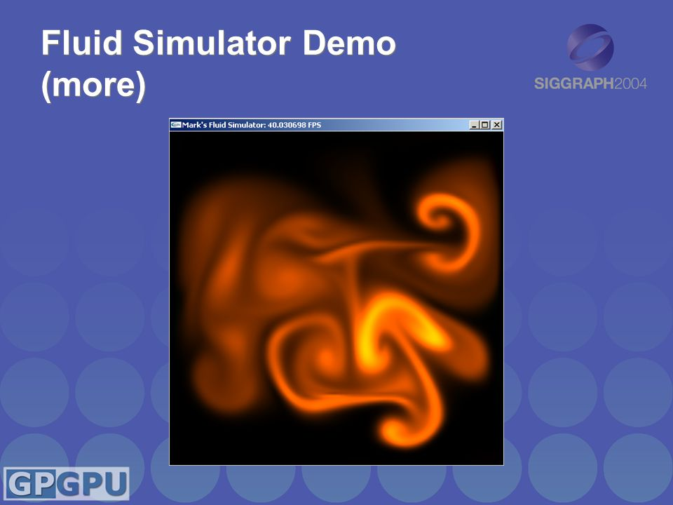Fluid Simulator Demo (more)