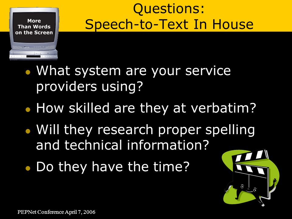 PEPNet Conference April 7, 2006 What system are your service providers using.