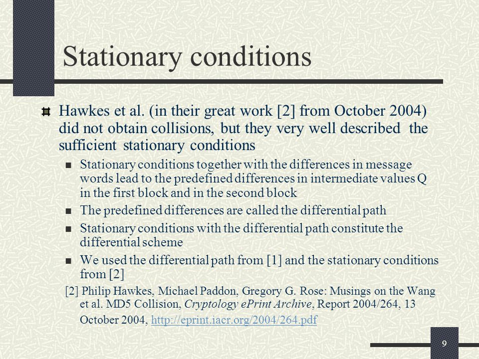 9 Stationary conditions Hawkes et al. (in their great work [2] from October 2004) did not obtain collisions, but they very well described the sufficie