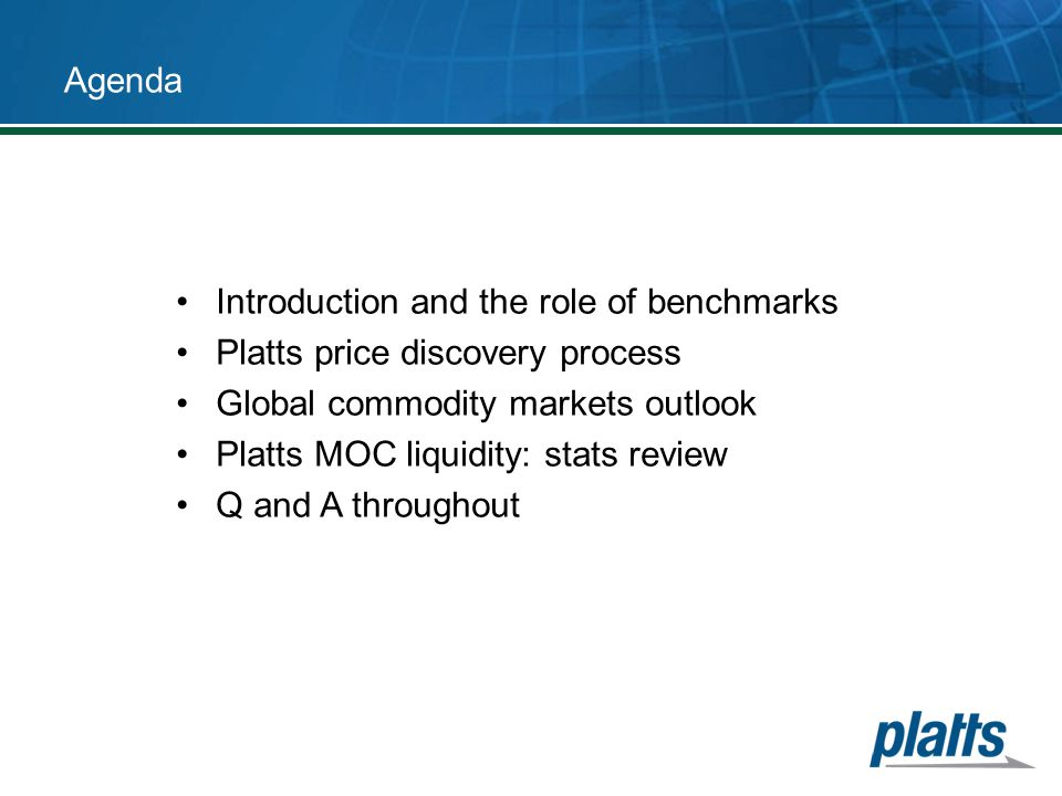 Platts Market-on-Close : Concepts in Detail Following the trade, market maker can bid/offer on.