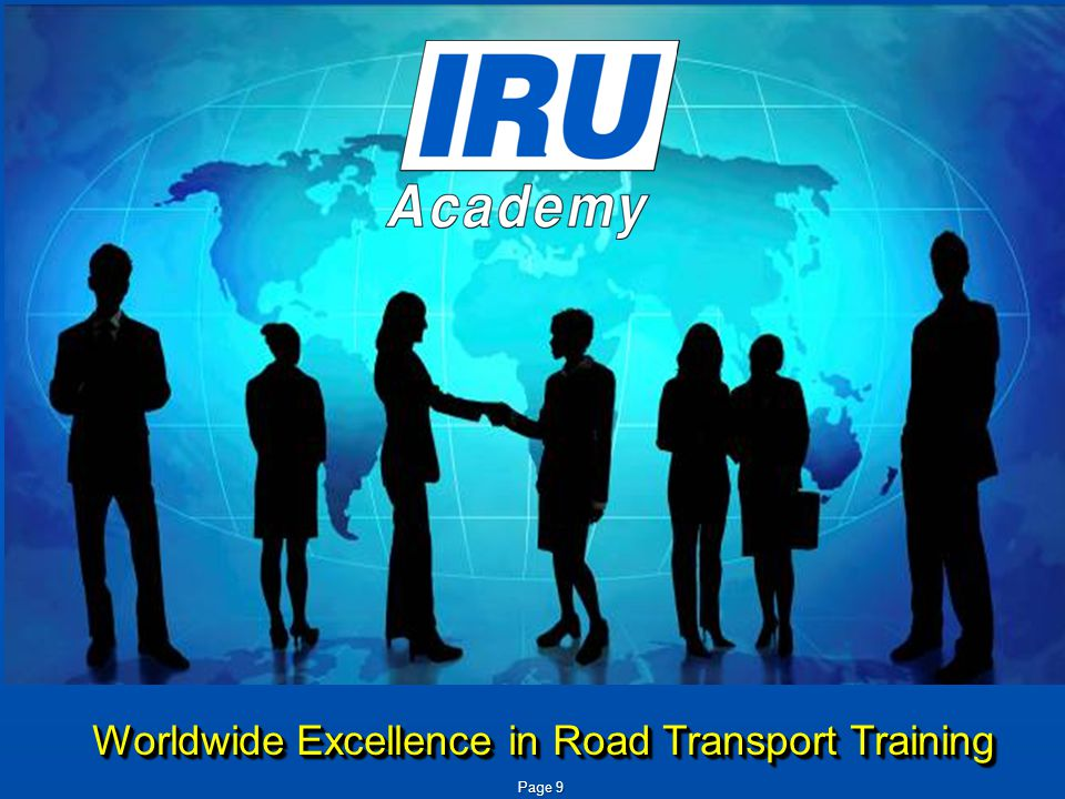 Page 10 IRU Academy Objectives Sustainable Development Safety Compliance Performance