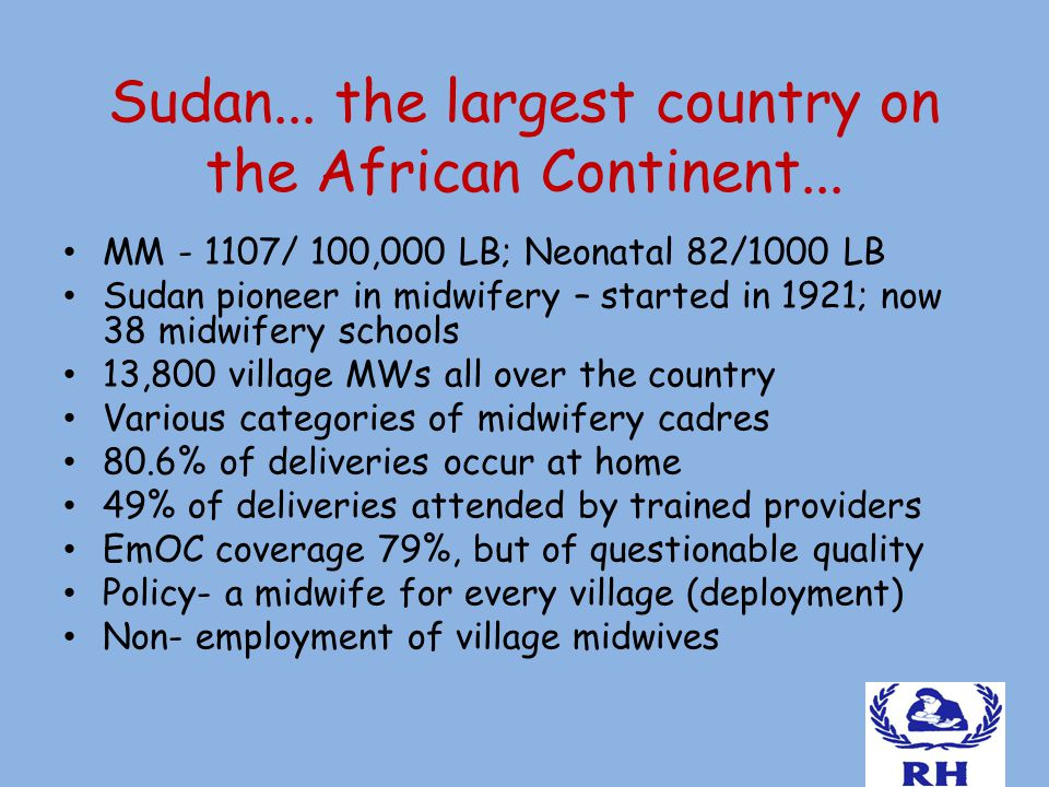 Sudan... the largest country on the African Continent...