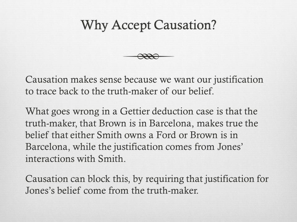 Why Accept Causation Why Accept Causation.