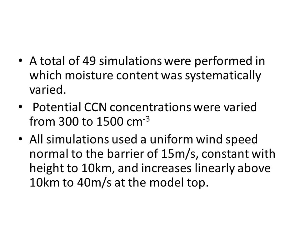 A total of 49 simulations were performed in which moisture content was systematically varied.