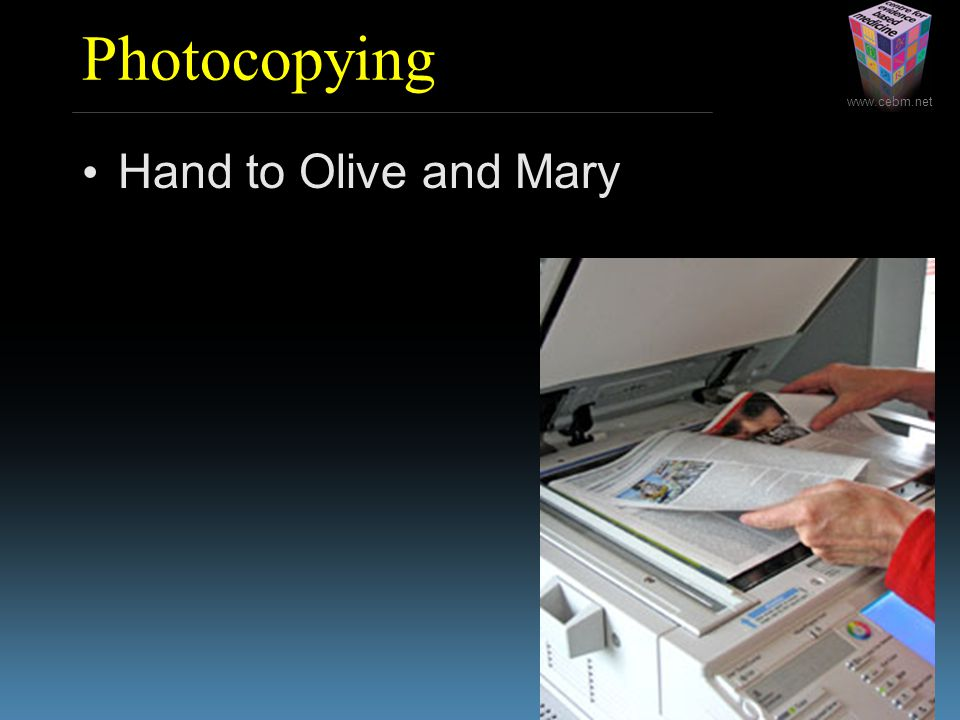 Photocopying Hand to Olive and Mary