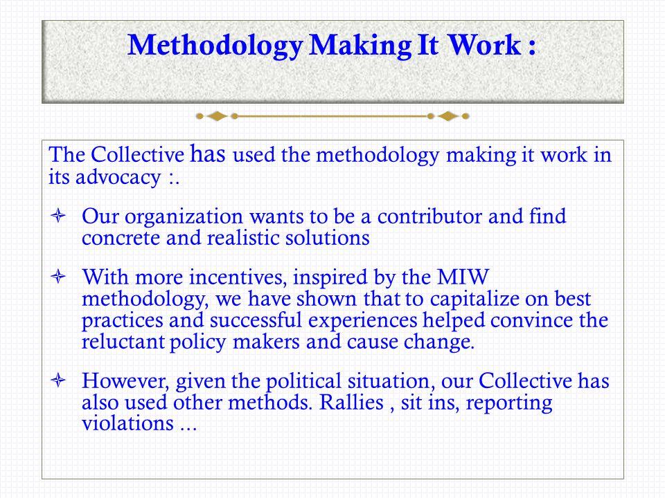 Methodology Making It Work.