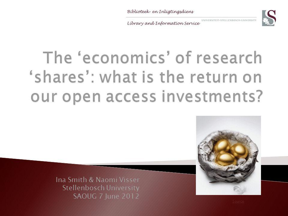 Ina Smith & Naomi Visser Stellenbosch University SAOUG 7 June 2012 Source
