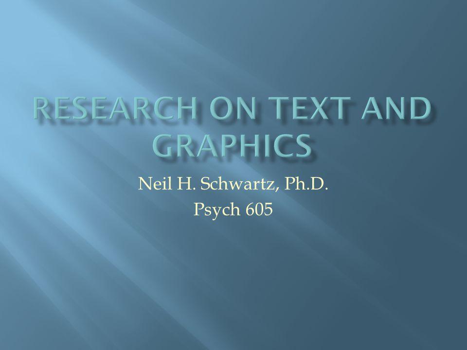 Neil H. Schwartz, Ph.D. Psych 605