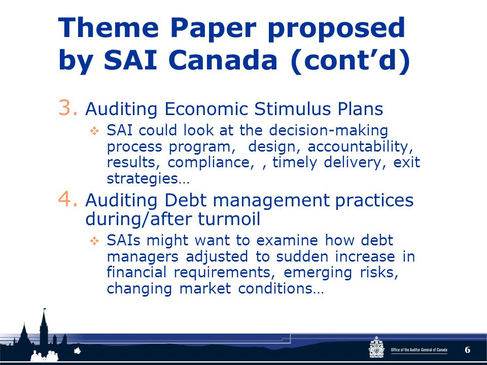 Theme Paper proposed by SAI Canada (cont'd) 3.