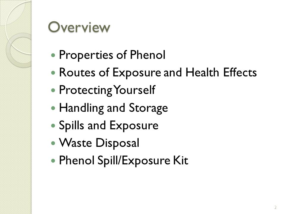 2 Overview Properties Of Phenol Routes Exposure And Health Effects Protecting Yourself Handling Storage Spills Waste Disposal